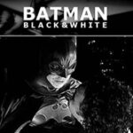 Batman: Black & White