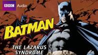 batman_lazarus_syndrome