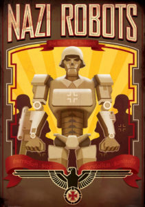 How could one boy turn back an invasion of Nazi robots during World War II?