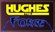 hughestheforce