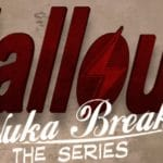 Fallout: Nuka Break – Season 2 RELEASED
