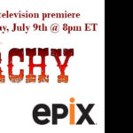 Fanarchy Premieres July 9th on EPIX