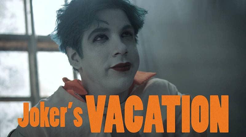 Joker's Vacation