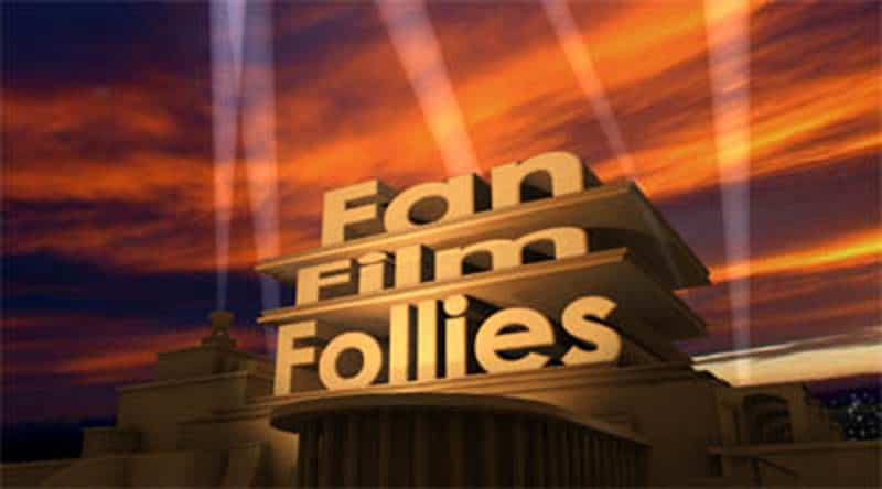 Fan Film Follies Looking For Contributors and Partners
